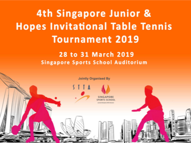 Singapore Table Tennis Association Celebrates World Table Tennis Day with 4th Singapore Junior & Hopes Invitational Table Tennis Tournament from 28 to 31 March 2019